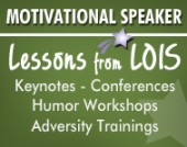 Green graphic promoting and linking to Lessons from Lois motivational speaker website for Lois McElravy.